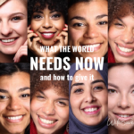 What the World Needs Now and How to Give It